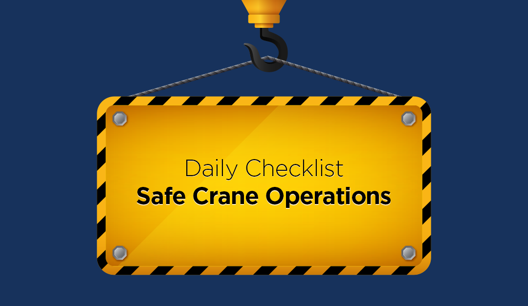 Daily Checklist: Safe Crane Operations